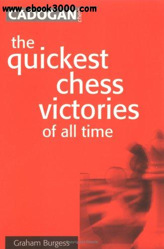 The Quickest Chess Victories of All Time free download