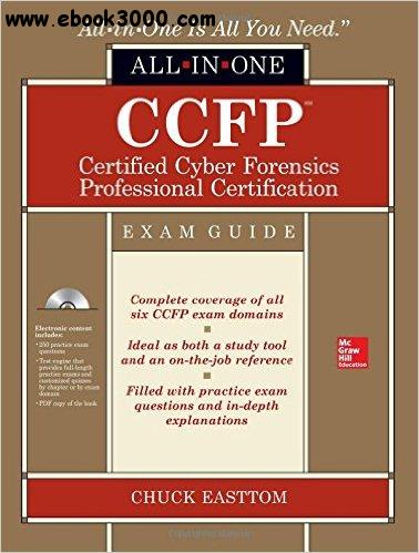 CCFP Certified Cyber Forensics Professional All-in-One Exam Guide (All-in-One Series) free download