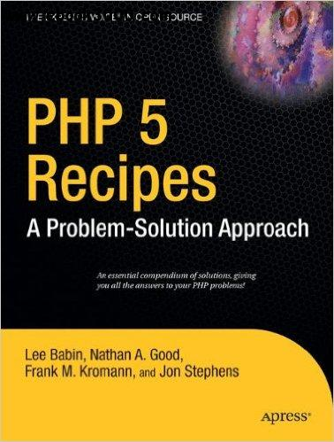PHP 5 Recipes: A Problem-Solution Approach free download