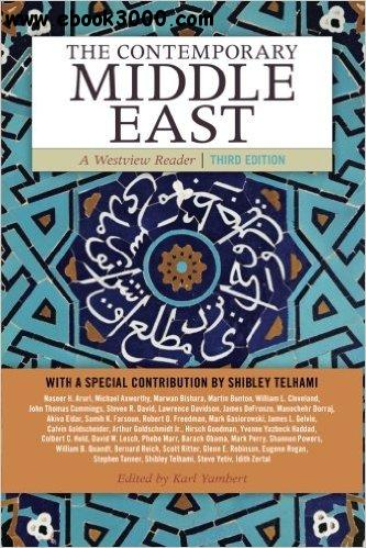 The Contemporary Middle East: A Westview Reader, 3rd edition free download