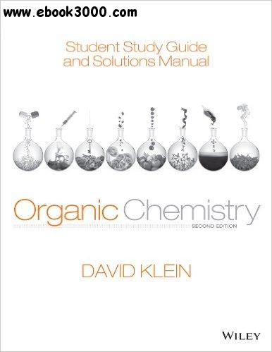 Student Study Guide and Solutions Manual to Accompany Organic Chemistry, 2nd Edition free download