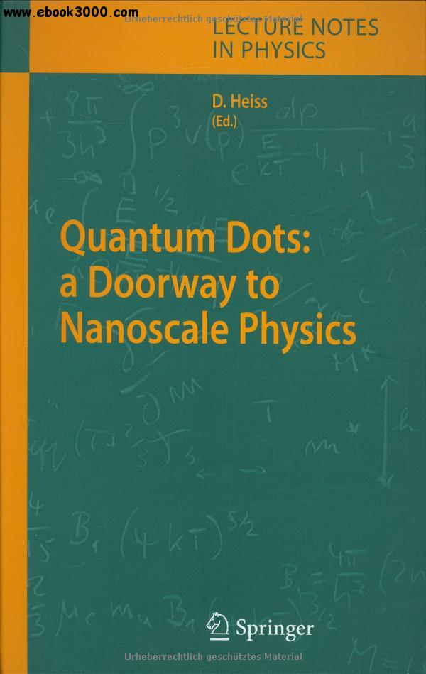 Quantum Dots: a Doorway to Nanoscale Physics free download