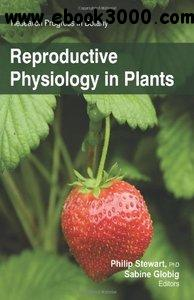 Reproductive Physiology in Plants free download