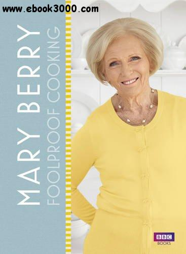 Mary Berry: Foolproof Cooking free download