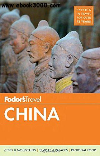 Fodor's China, Full-Color Travel Guide) (9th edition free download