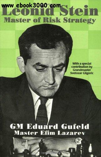Leonid Stein: Master of Risk and Strategy free download