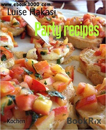 Party recipes free ebooks download party recipes forumfinder Gallery