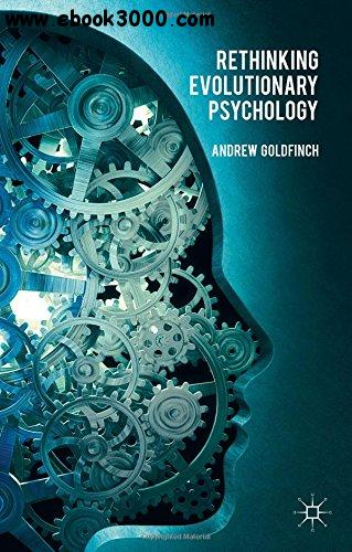 Rethinking Evolutionary Psychology free download