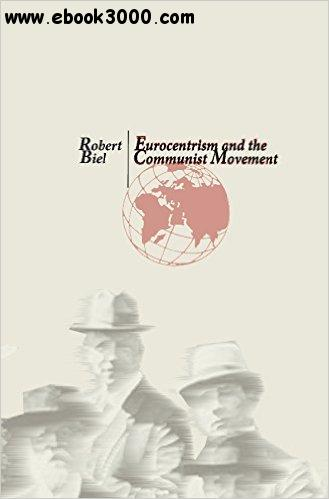 Eurocentrism and the Communist Movement free download