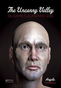 The Uncanny Valley in Games and Animation free download