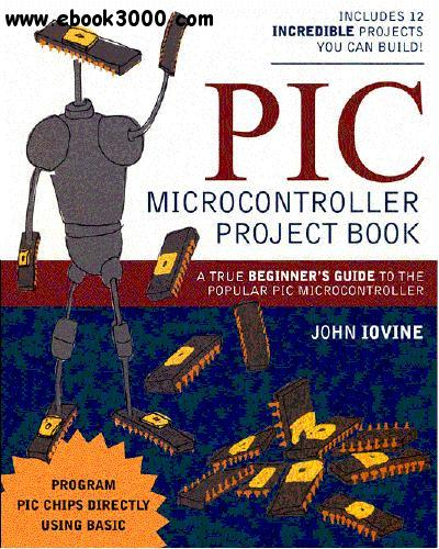 PIC Microcontroller Project Book free download
