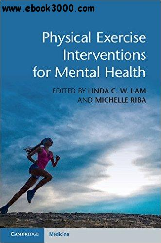 Physical Exercise Interventions for Mental Health free download