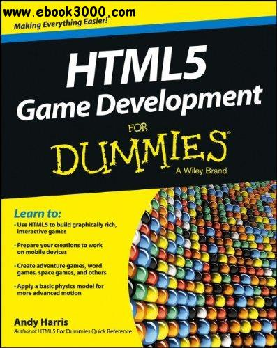 HTML5 Game Development For Dummies free download
