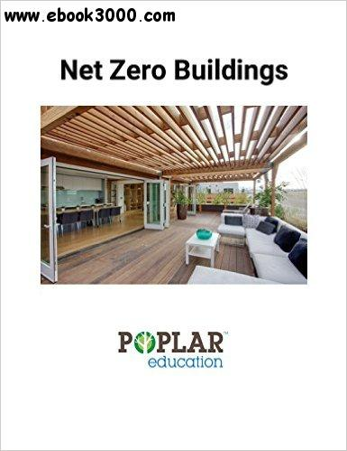 Net Zero Buildings: Strategies for Sustainable Design free download