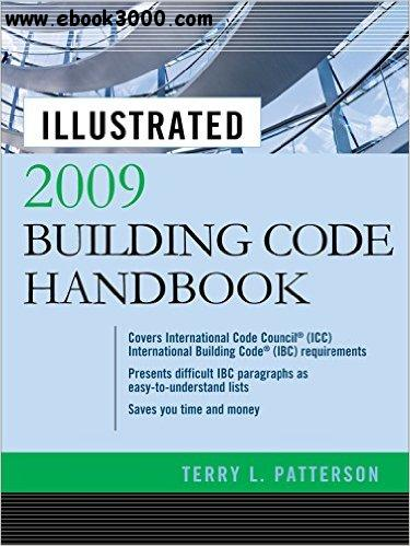 Illustrated 2009 Building Code Handbook free download