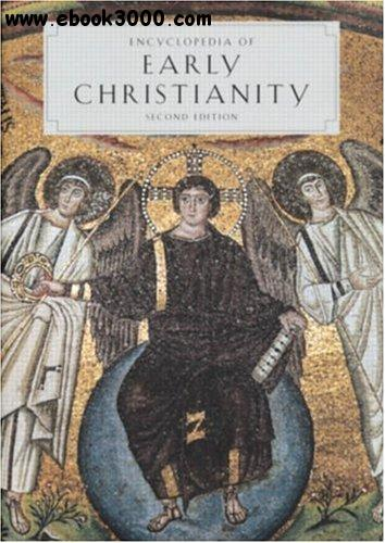 Encyclopedia of Early Christianity free download