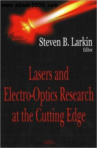 Lasers & Electro-Optics Research at the Cutting Edge free download