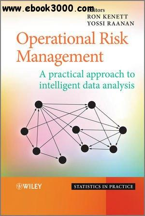 Operational Risk Management: A Practical Approach to Intelligent Data Analysis free download