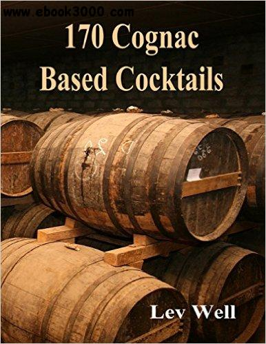 170 Cognac Based Cocktails free download