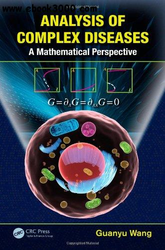 Analysis of Complex Diseases: A Mathematical Perspective free download