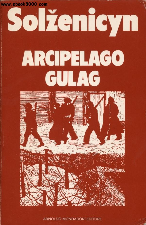 Aleksandr Solzenicyn - Arcipelago Gulag free download