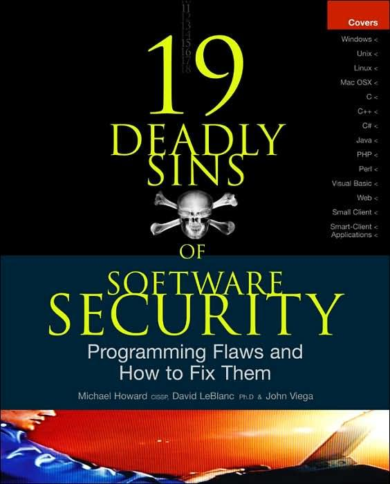 19 Deadly Sins of Software Security: Programming Flaws and How to Fix Them free download