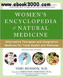 Women's Encyclopedia of Natural Medicine, 2 edition free download