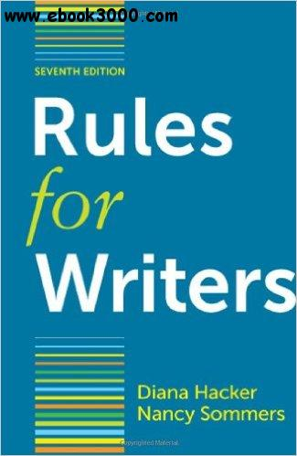 Rules for Writers with Writing about Literature, 7th Edition free download