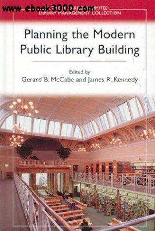 Planning the Modern Public Library Building free download