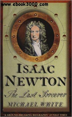 Isaac Newton: The Last Sorcerer free download