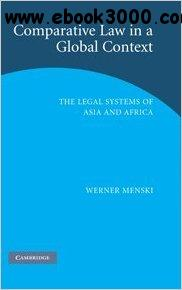 Comparative Law in a Global Context: The Legal Systems of Asia and Africa free download