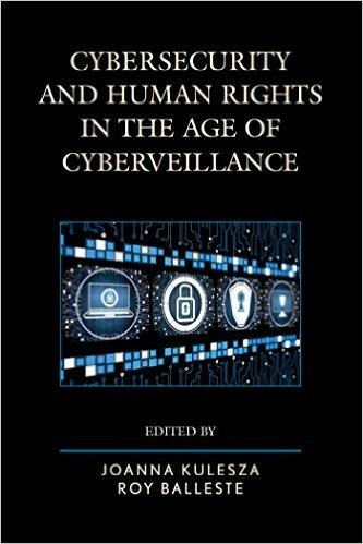 Cybersecurity and Human Rights in the Age of Cyberveillance free download