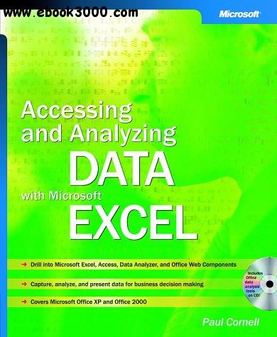 Accessing and Analyzing Data with Microsoft Excel free download