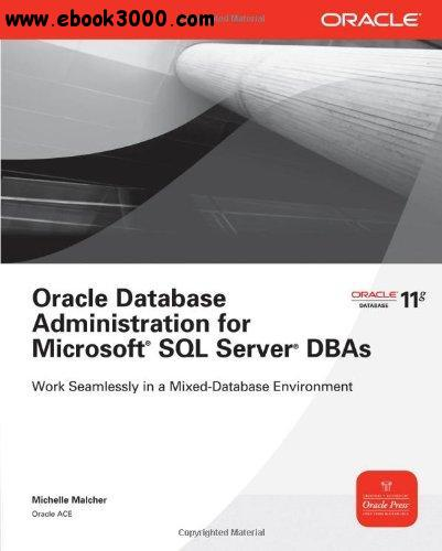Oracle Database Administration for Microsoft SQL Server DBAs free download