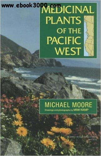 Medicinal Plants of the Pacific West free download