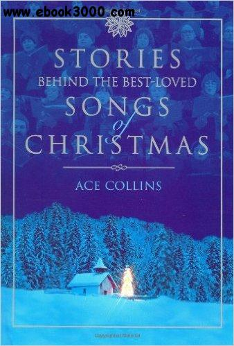 Stories Behind the Best-Loved Songs of Christmas free download