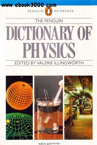 The Penguin Dictionary of Physics free download