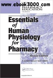 Essentials of Human Physiology for Pharmacy, Second Edition free download