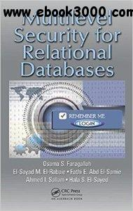 Multilevel Security for Relational Databases free download