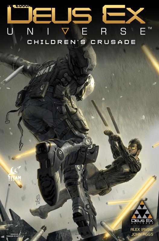 Deus Ex Universe - Children's Crusade 001 (2016) free download