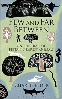 Few and Far Between: On The Trail of Britain's Rarest Animals free download