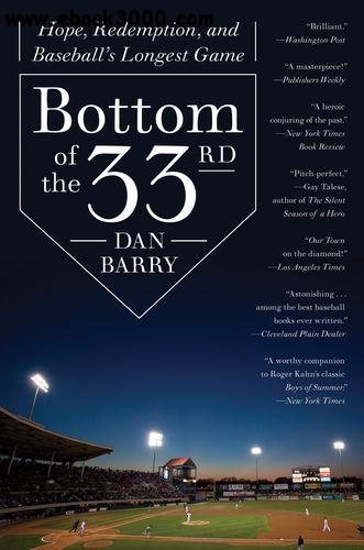 Bottom of the 33rd: Hope, Redemption, and Baseball's Longest Game free download