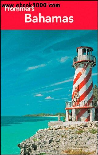 Frommer's Bahamas 2013 (Frommer's Complete Guides) free download