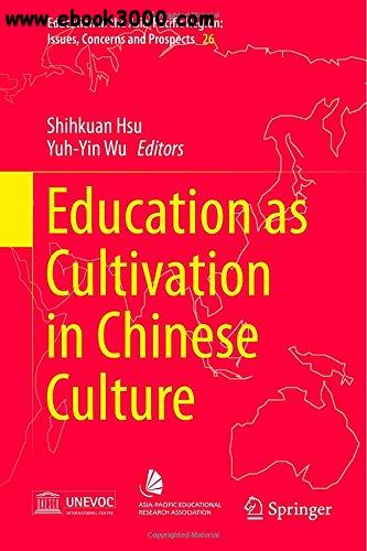 Education as Cultivation in Chinese Culture free download