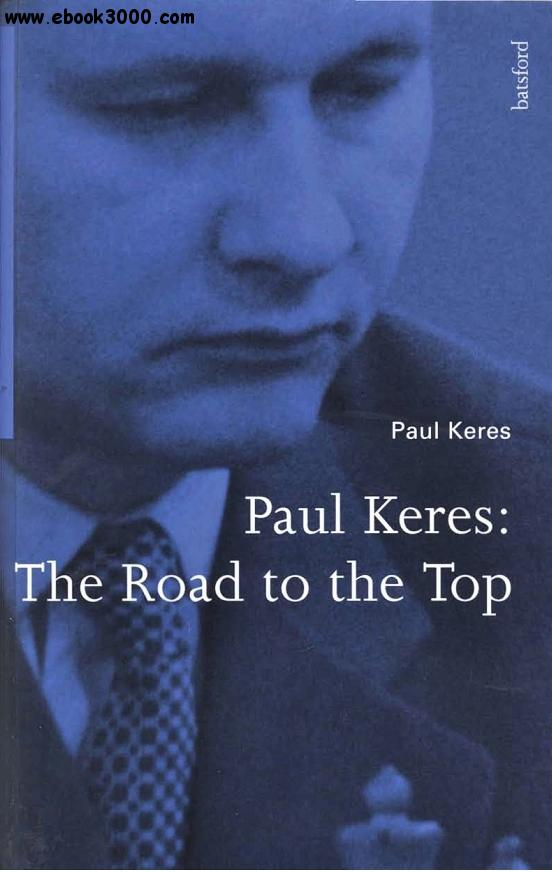 Paul Keres: The Road to the Top free download