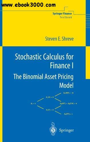 Stochastic Calculus for Finance I: The Binomial Asset Pricing Model free download