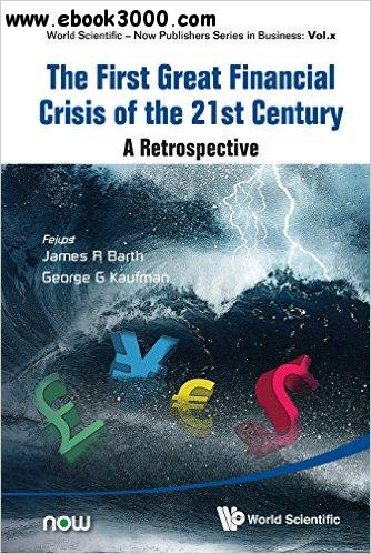 The First Great Financial Crisis of the 21st Century: A Retrospect free download