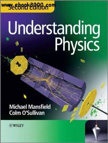 Understanding Physics, 2nd edition free download