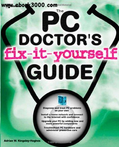 The PC Doctor's Fix It Yourself Guide free download