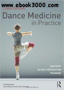 Dance Medicine in Practice: Anatomy, Injury Prevention, Training free download